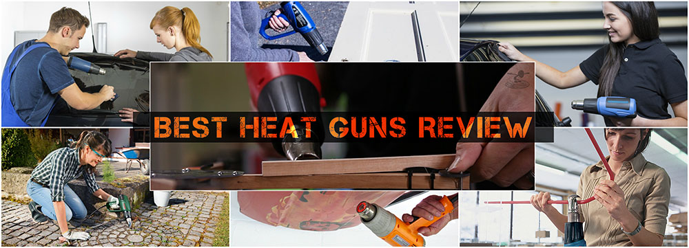 best heat guns review